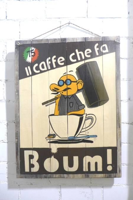 "Bild / Werbeschild ""Il caffè che fa Boum"""